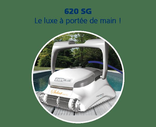 EVERBLUE_Robot 620 SG Nettoyage piscine